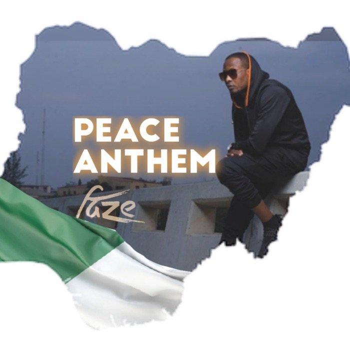 Faze – Peace Anthem